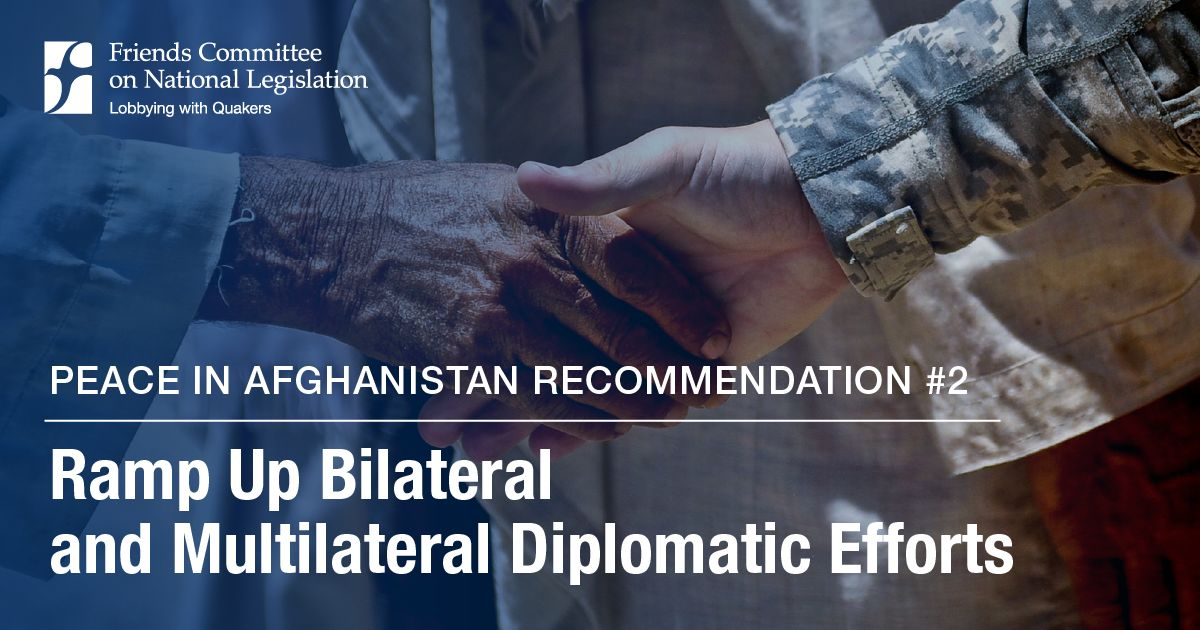 Peace in Afghanistan: Ramp Up Diplomacy