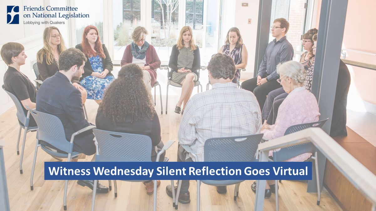 Circle of people gathered in person for FCNL's Witness Wednesday Silent Reflection in the Quaker Welcome Center.